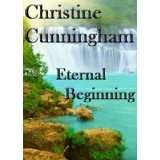Eternal Beginning (Kindle Edition)By Christine Cunningham