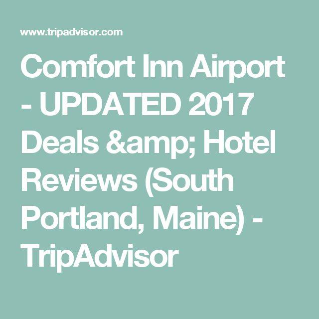Comfort Inn Airport - UPDATED 2017 Deals & Hotel Reviews (South Portland, Maine) - TripAdvisor