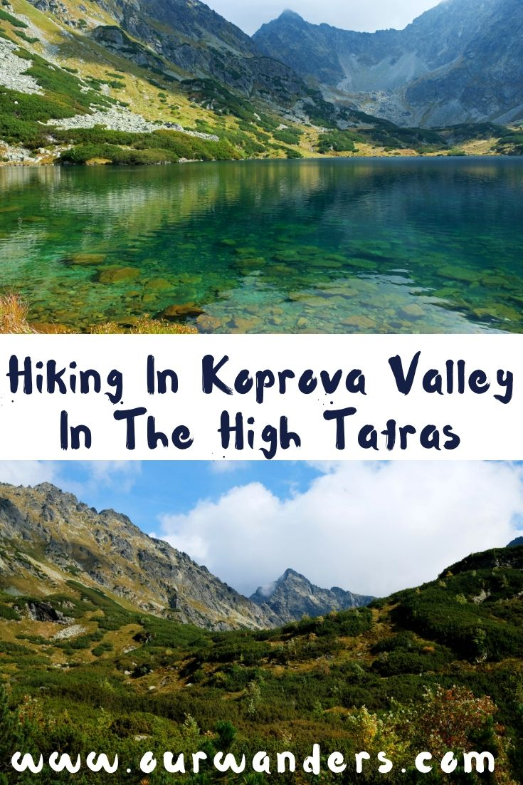 Hiking In Koprova Valley In The High Tatras Our Wanders Short Trip Europe Travel Travel Inspiration