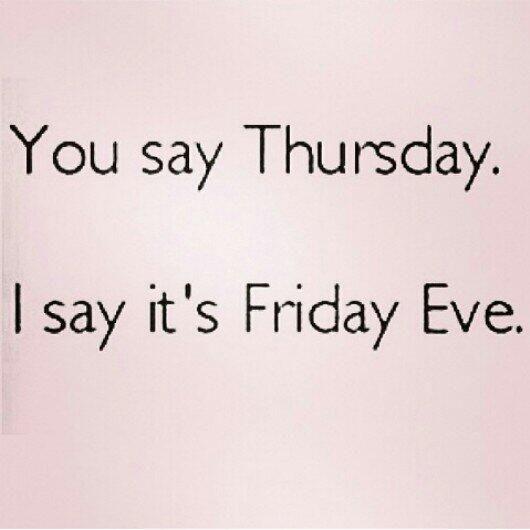 Friday Eve #qoute