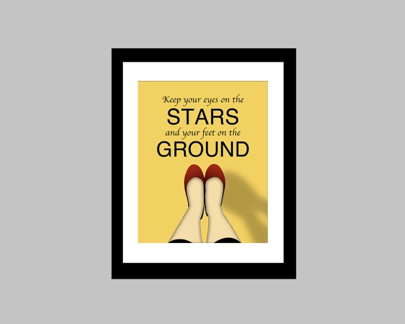 """This 8 x 10 original print features the quote """"Keep your eyes on the stars and your feet on the ground."""" Adds a modern pop of colour to any room!    This print is shown in yellow but I can do it in any colour you want! Just let me know which colour you would like in the """"note to seller"""" section upon purchase."""