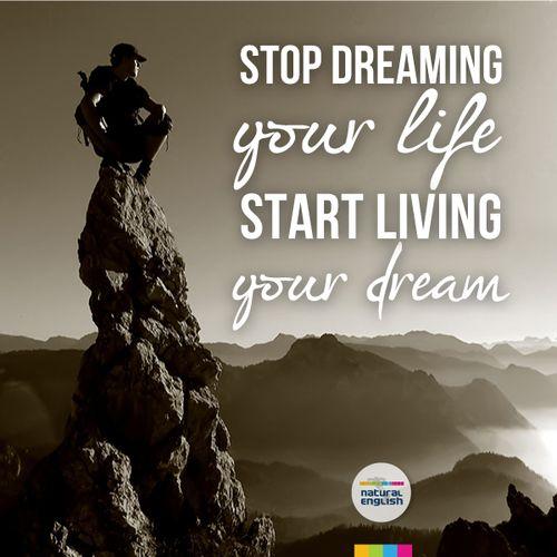 Frases, vive tu sueño http://www.naturalenglish.com.mx/