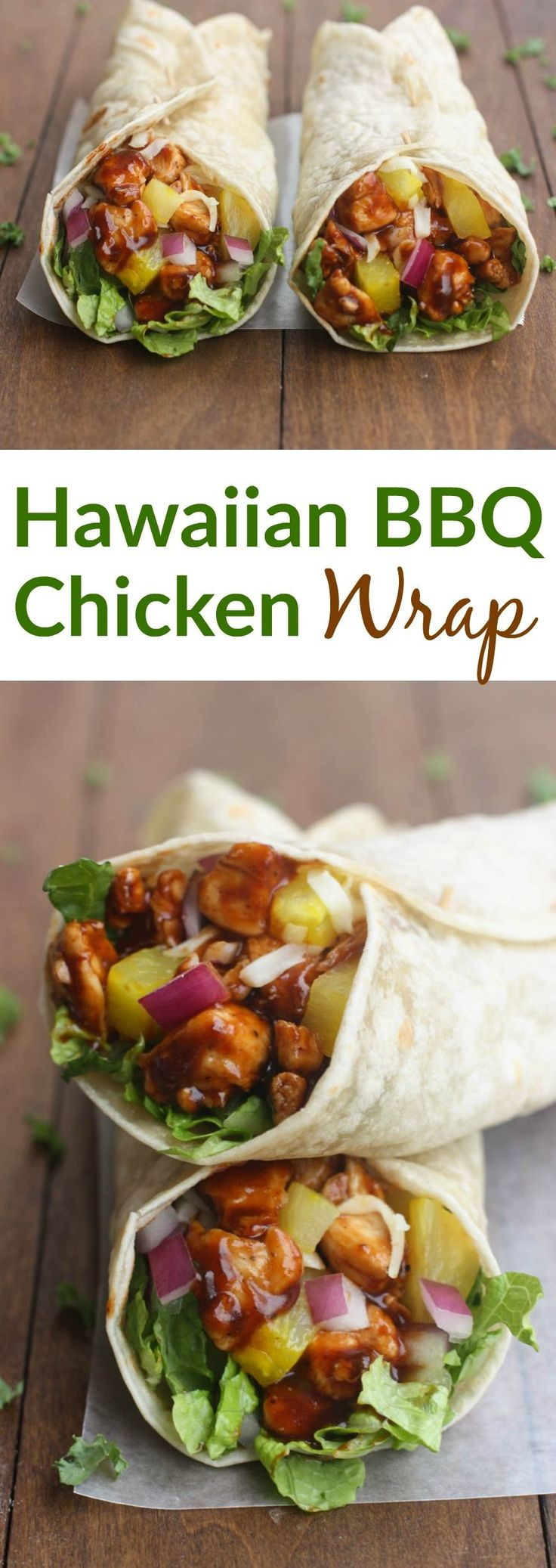 Hawaiian BBQ Chicken Wraps.