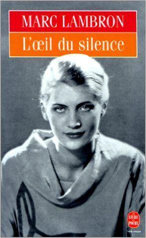 Amazon.fr - L'Oeil du silence - Prix Femina 1993 - Marc Lambron - Livres