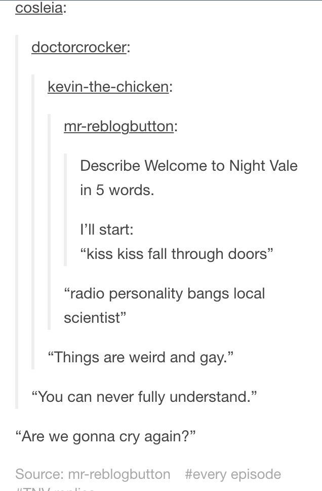 WOW I can't believe It but this is the one of the best descriptions of Night Vale ever!<<<basically