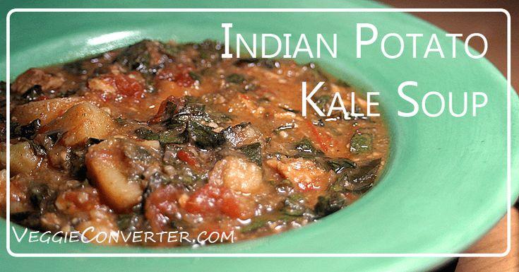 Indian Potato Kale Soup   @VeggieConverter slowcooker crockpot vegan
