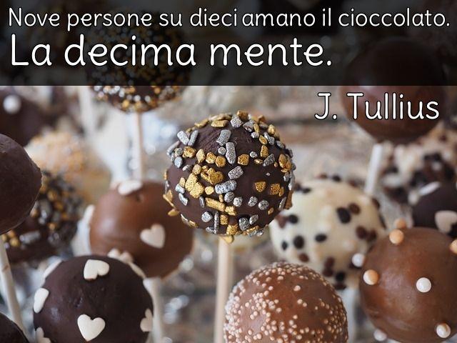 Impossibile non amarlo.  #lovechocolate #cioccolato #frasi #aforismi #momentididolcezza #eurochocolateperugia