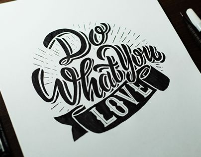 """Check out new work on my @Behance portfolio: """"Do What You Love"""" http://be.net/gallery/33153249/Do-What-You-Love"""