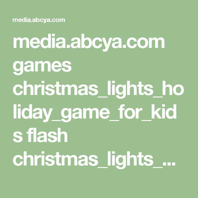 media.abcya.com games christmas_lights_holiday_game_for_kids flash christmas_lights_holiday_game_for_kids.swf