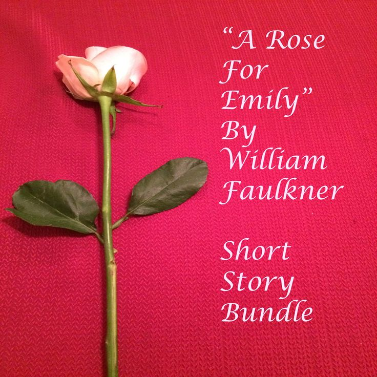 """an analysis of the struggling emily in a rose for emily by william faulkner Prose analysis """"a rose for emily"""" william faulkner  this excerpt is located in the second paragraph of part v of william faulkner's short story """"a rose for emily"""" we will write a custom essay sample on prose analysis """"a rose for emily"""" william faulkner."""