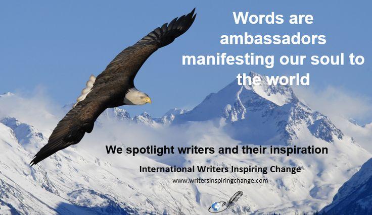 We spotlight writers and their inspiration ... http://www.writersinspiringchange.com/