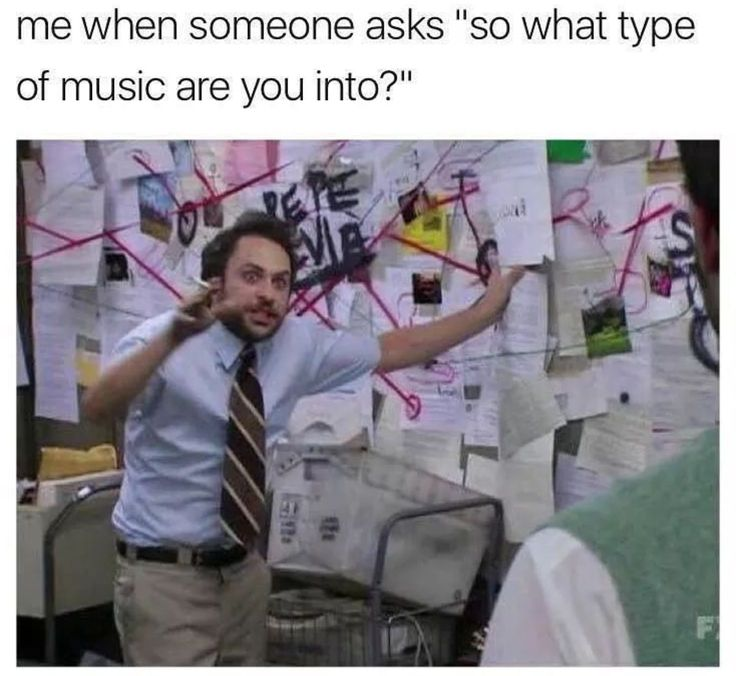 Seriously this is spot on. I'm into such a wide variety of music that most people have never heard of.