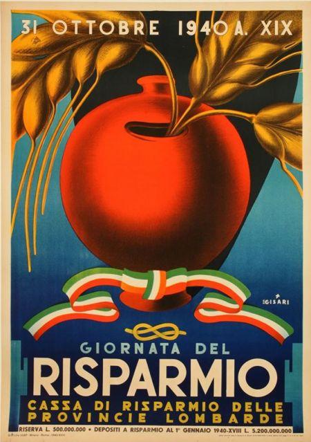 Vintage Italian Posters ~ By Giulio Cisari, 1940, Giornata del Risparmio, Provincie Lombarde, Italia.