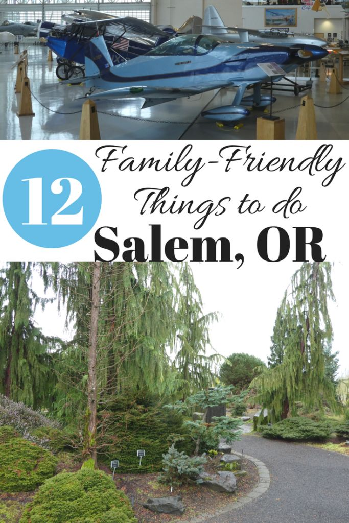 12 Things to do in Salem, Oregon with kids including a water park, an air plane museum, and more.