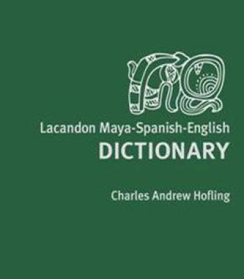 Lacandon Maya-Spanish-English Dictionary PDF