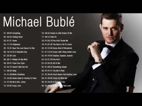 Michael Buble : Greatest Hits - Best of Michael Buble - YouTube