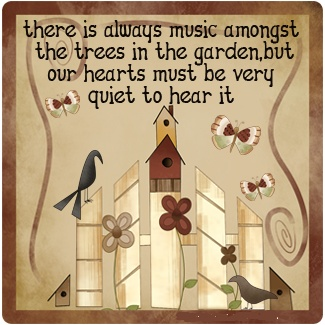 Being still and quiet to hear the music in the garden and trees.: Gardens Signs, Gardens Goddesses, Gardens Quotes, Gardens Talk, Quiet Heart Wil, Heart Wil Hearing, Gardens Outdoor Stuff, Zone Gardens, Gardens Glories