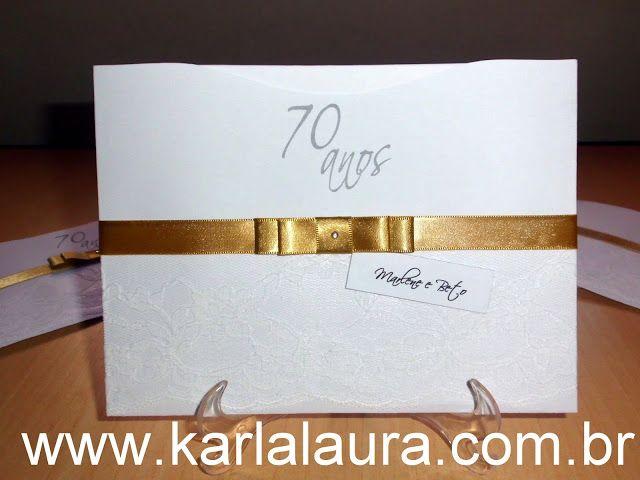 Karla Laura Convites, Lembranças e Papelaria Personalizada: Convite de aniversário adulto, 70 anos - Maria de ...