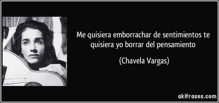 17 Best Images About CHAVELA VARGAS On Pinterest