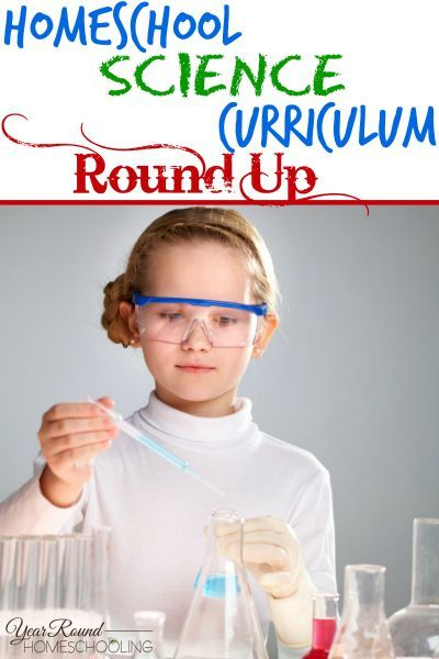 Homeschool Science Curriculum Round Up - By Joelle