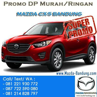 Promo Mazda CX5 Bandung.Diskon,DP Murah/Ringan Mazda CX-5