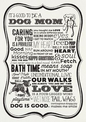 It's Good to Be a Dog Mom