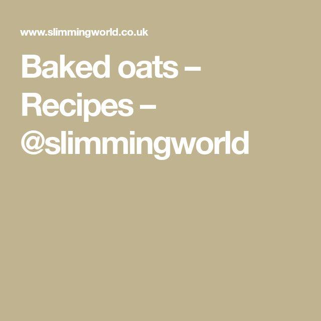 Baked oats – Recipes – @slimmingworld