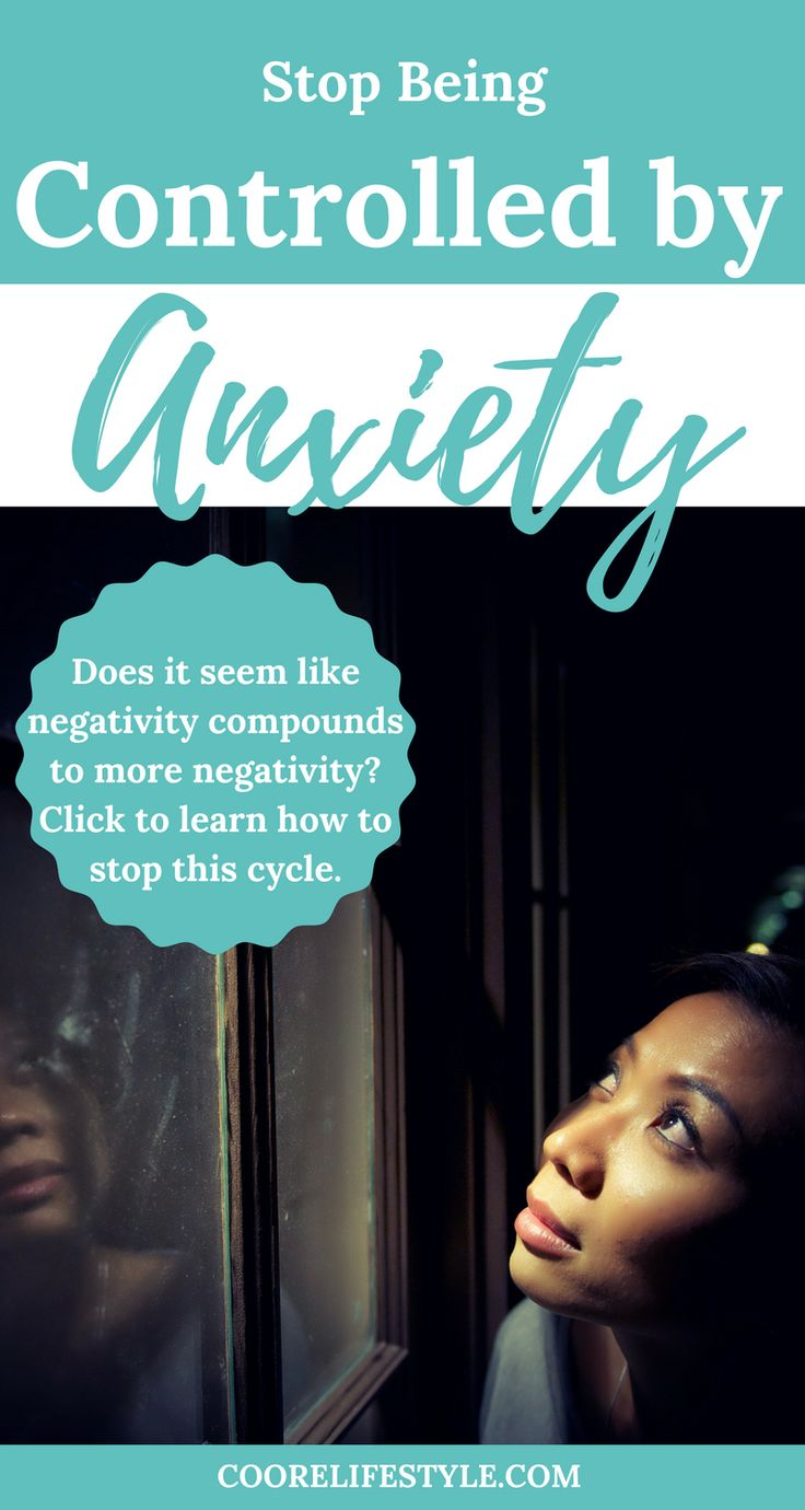 It's time to be in control of your anxiety rather than being controlled by your anxiety. Depression| Mental Health Awareness| Encouragement| Empowerment| Motivation| Anxiety| Self-Help| Coping Skills|Mental Health Advocacy| #BlackBloggersUnited