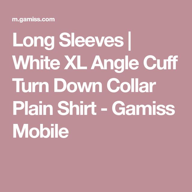 Long Sleeves | White XL Angle Cuff Turn Down Collar Plain Shirt - Gamiss Mobile