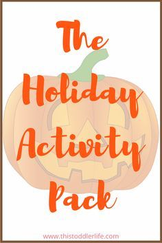 In this Holiday Activity Pack you will find holiday activities for toddlers. Including Halloween, Thanksgiving, Christmas and New Year's actvities.