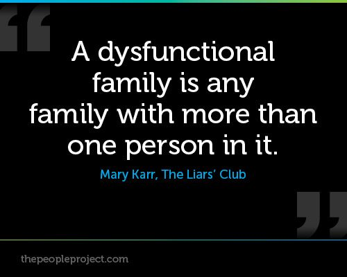 Dysfunctional Family Quotes: 61 Best Images About The Family People On Pinterest
