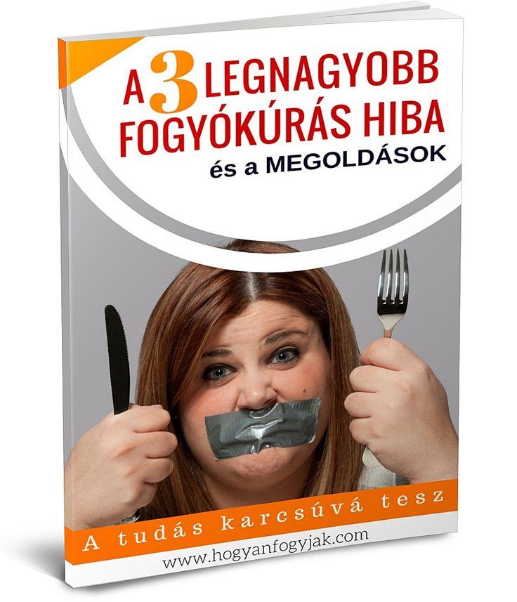 Ezt az E-bookot Olvasnod kell! Szerezd meg magadnak INGYEN! http://www.hogyanfogyjak.com/fbp-3-legnagyobb-hiba/