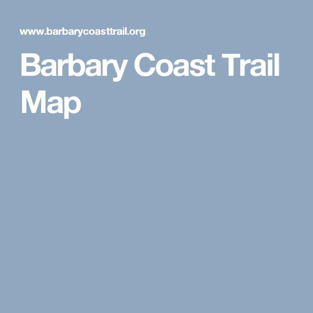 Barbary Coast Trail Map