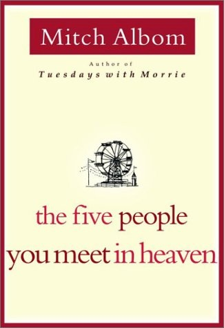The Five People You Meet In Heaven: Worth Reading, Books Club, Books Worth, Mitch Albom, Favorite Books, Great Books, Good Books, High Schools, Quick Reading