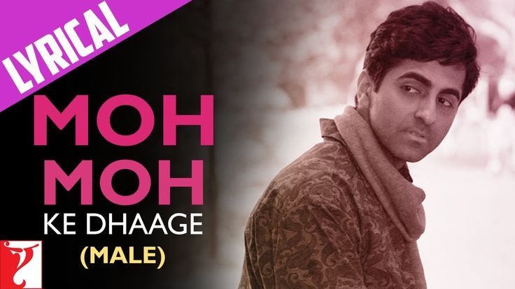 Lyrical: Moh Moh Ke Dhaage (Male) - Full Song with Lyrics - Dum Laga Ke ...