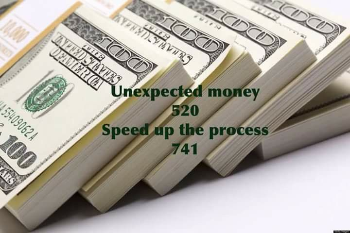 Unexpected Money     write both numbers with  green ink anywhere on body .....For money flow