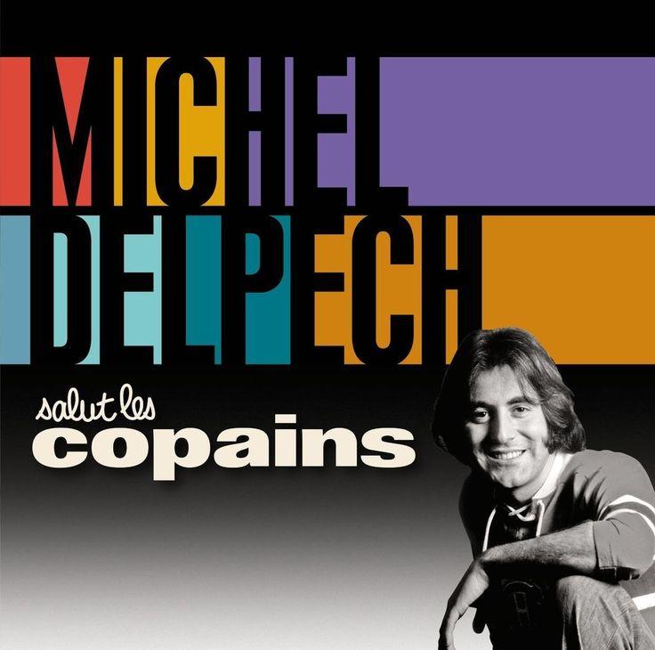 Salut les Copains MICHEL DELPECH 2 CD - CD Audio NEUF