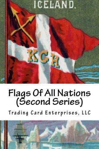 FLAGS OF ALL NATIONS (SECOND SERIES) is a 50 cigarette card set issued around 1890 by Allen & Ginter. This card set is a continuation of the Allen & Ginter FLAGS OF ALL NATIONS card set issued around 1887. The front of each card shows a nations flag. This book contains images of the 50 card fronts. The card backs are identical listing the 50 nations represented in this card set. This book includes an image of the back of a FLAGS OF ALL NATIONS (SECOND SERIES) cigarette