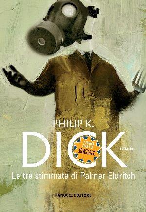 Recensione Le tre stimmate di Palmer Eldritch di Philip K. Dick: la vicenda è incentrata sulla concorrenza tra due imprenditori: il primo vende ai coloni