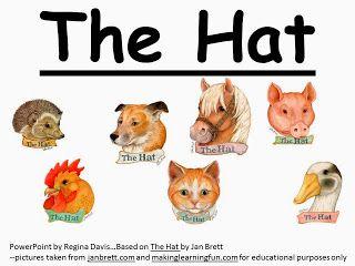 Free: The Hat by Jan Brett simple sentence PowerPoint. Freebie For A Teacher From A Teacher! Enjoy! fairytalesandfictionby2.blogspot.com