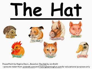 Free: The Hat by Jan Brett simple sentence PowerPoint. Freebie For A Teacher From A Teacher! Enjoy! fairytalesandfictionby2.blogspot.com