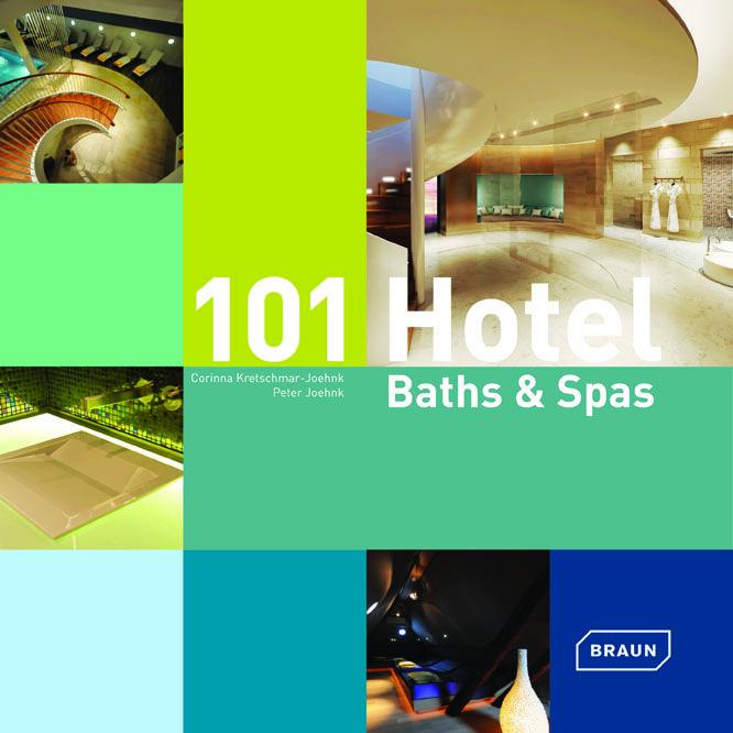Cover: 101 Hotel Baths Spas