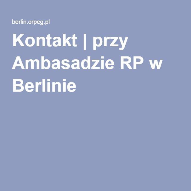 Kontakt | przy Ambasadzie RP w Berlinie