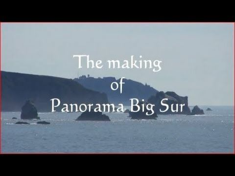 The making of Panorama Big Sur....A Family Rendezvous - YouTube. Such a cool video, take a look and see Mr. Balyon at work!
