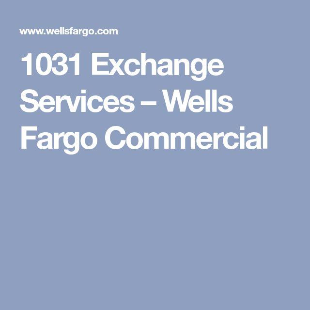 1031 Exchange Services – Wells Fargo Commercial