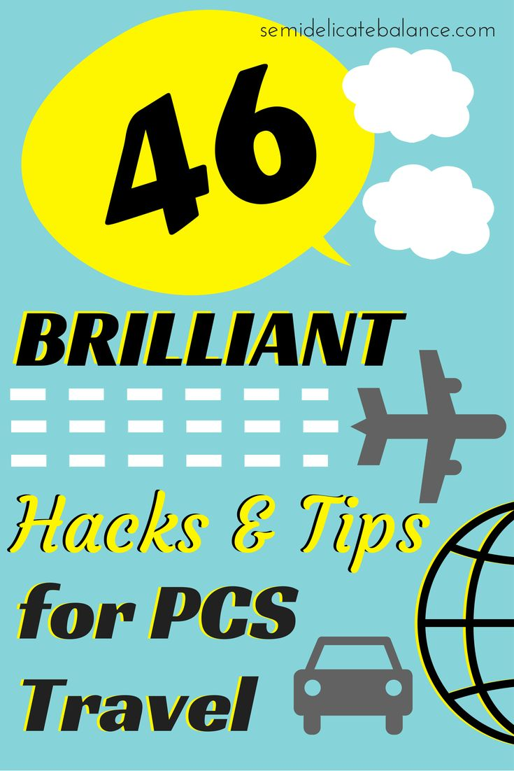 46 Brilliant Hacks and Tips You Need to Know for PCS Travel