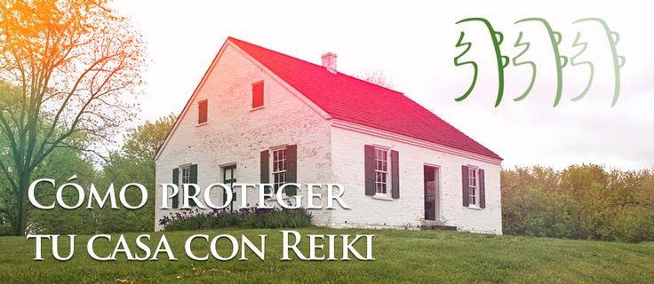 Cómo proteger tu casa con Reiki http://reikinuevo.com/como-proteger-casa-reiki/