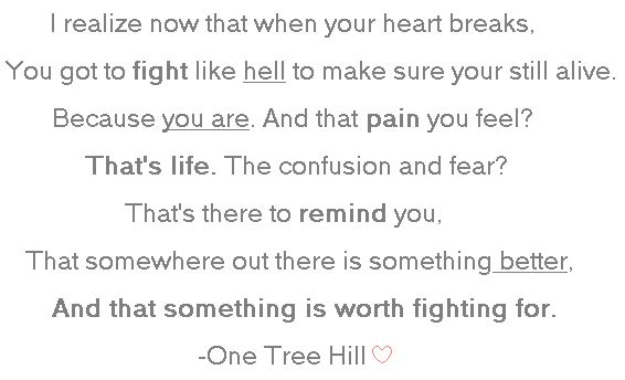 One Tree Hill I Love You Quotes : One Tree Hill QuoteTrees Hills 3, Hills Quotes, Lyrics Quotes, One ...
