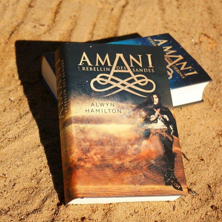 """Rezension zu """"Amani"""" - Rebellin des Sandes von Alwyn Hamilton.  Ich war in dieses Buch sofort verliebt!"""