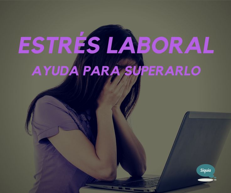 Los efectos del estrés laboral en la salud emocional, psicológica y física.
